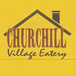 Churchill Village Eatery